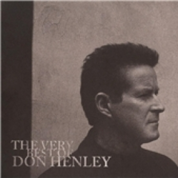 Don Henley The Very Best Of Don Henley CD