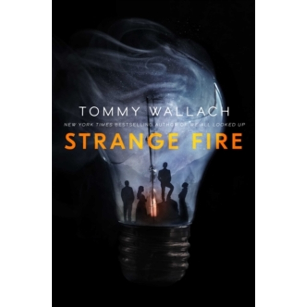 Strange Fire by Tommy Wallach (Paperback, 2017)