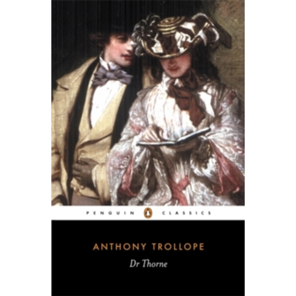 Doctor Thorne by Anthony Trollope (Paperback, 1991)