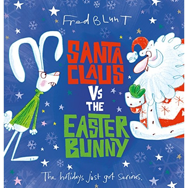 Santa Claus vs The Easter Bunny  Hardback 2018