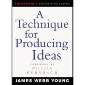 A Technique for Producing Ideas by James Young (Paperback, 2003)