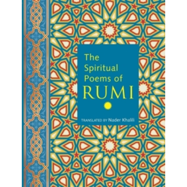 The Spiritual Poems of Rumi