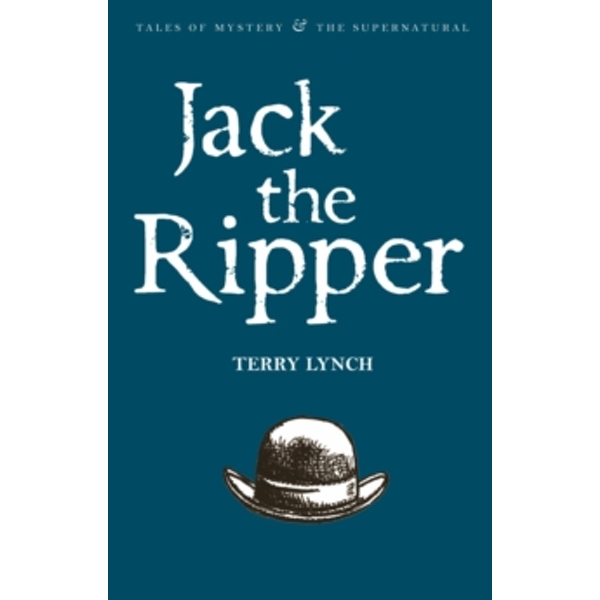 Jack the Ripper: The Whitechapel Murderer by Terry Lynch (Paperback, 2008)