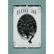 Behind You: One-Shot Horror Stories Hardcover
