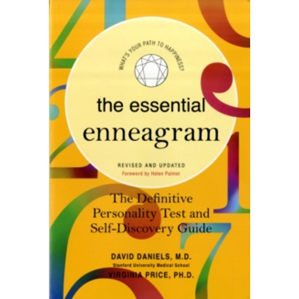Essential Enneagram : The Definitive Personality Test and Self-Discovery Guide -- Revised & Updated