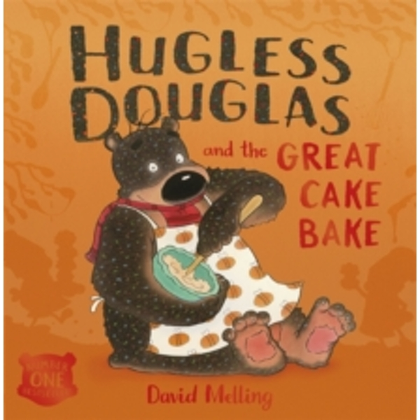 Hugless Douglas and the Great Cake Bake : Board Book
