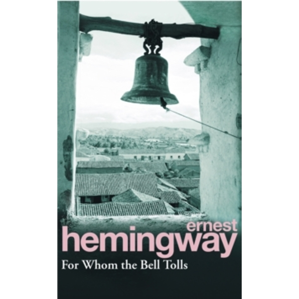 For Whom The Bell Tolls by Ernest Hemingway (Paperback, 1993)