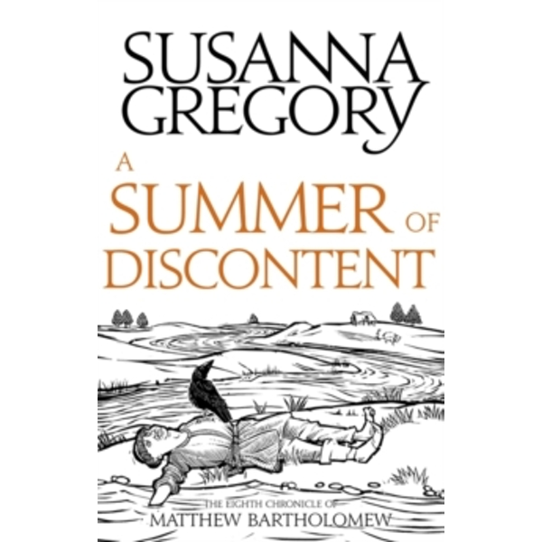 A Summer Of Discontent : The Eighth Matthew Bartholomew Chronicle