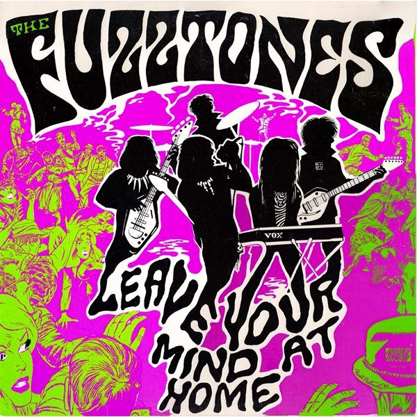 The Fuzztones - Leave Your Mind At Home Vinyl