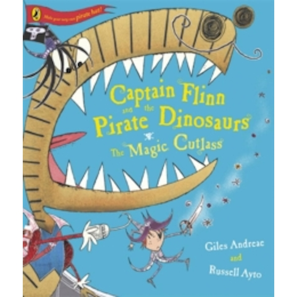 Captain Flinn and the Pirate Dinosaurs - The Magic Cutlass by Giles Andreae (Paperback, 2009)