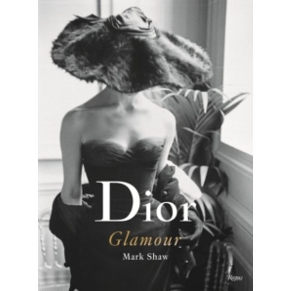 Dior Glamour: 1952-1962 by Mark Shaw (Hardback, 2013)