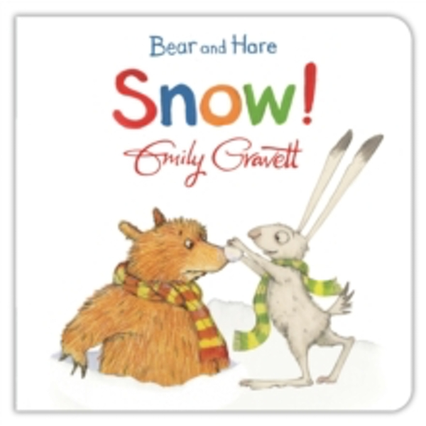 Bear and Hare: Snow! by Emily Gravett (Board book, 2015)
