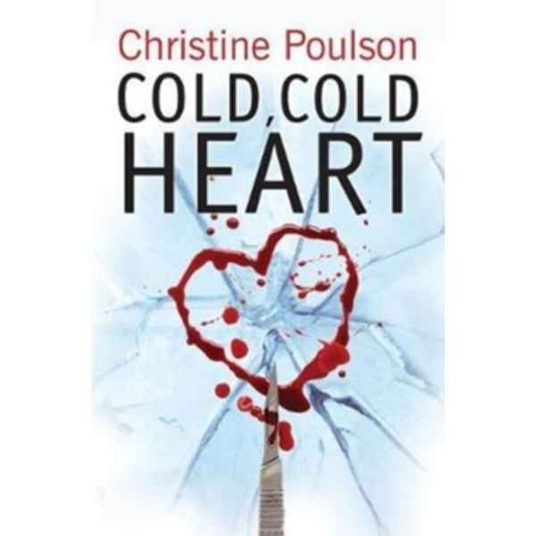 Cold, Cold Heart : Snowbound with a stone-cold killer