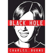 Black Hole (Pantheon Graphic Novels) Paperback