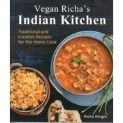 Vegan Richa's Indian Kitchen: Traditional and Creative Recipes for the Home Cook by Richa Hingle (Paperback, 2015)