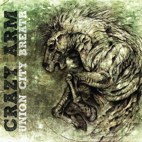 Crazy Arm - Union City Breath CD
