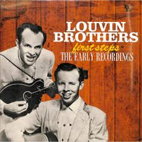 Louvin Brothers – First Steps: The Early Recordings Vinyl