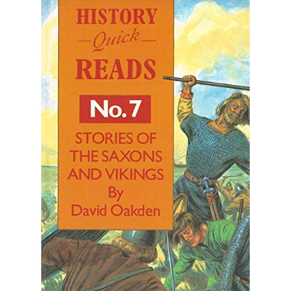 History Quick Reads: No. 7: Stories of Saxons and Vikings by David Oakden (Paperback, 1995)