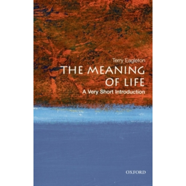 The Meaning of Life: A Very Short Introduction by Terry Eagleton (Paperback, 2008)