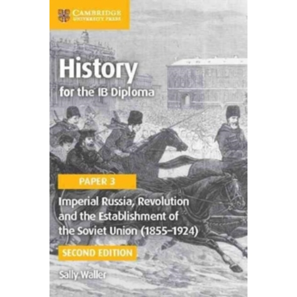 Imperial Russia, Revolution and the Establishment of the Soviet Union (1855-1924) by Sally Waller (Paperback, 2016)