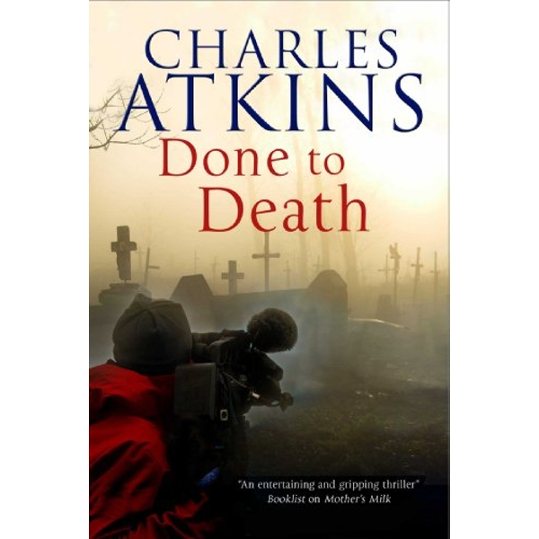 Done to Death by Charles Atkins (Paperback, 2017)