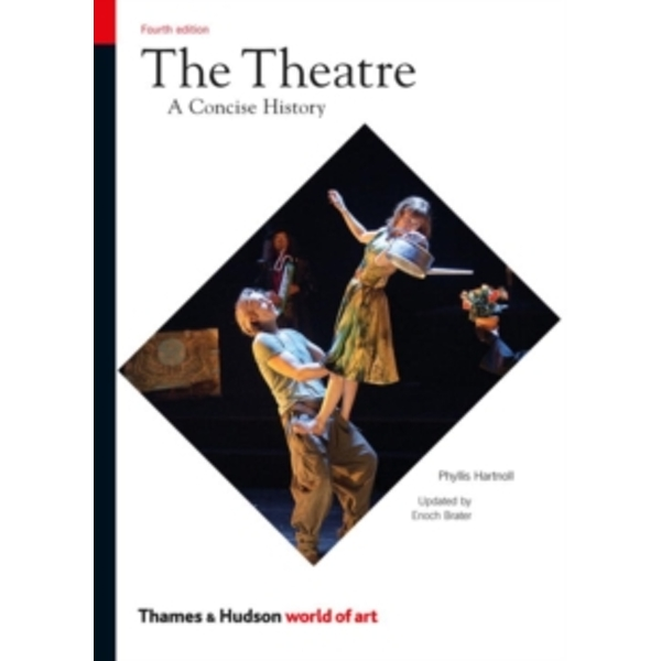 Theatre: A Concise History
