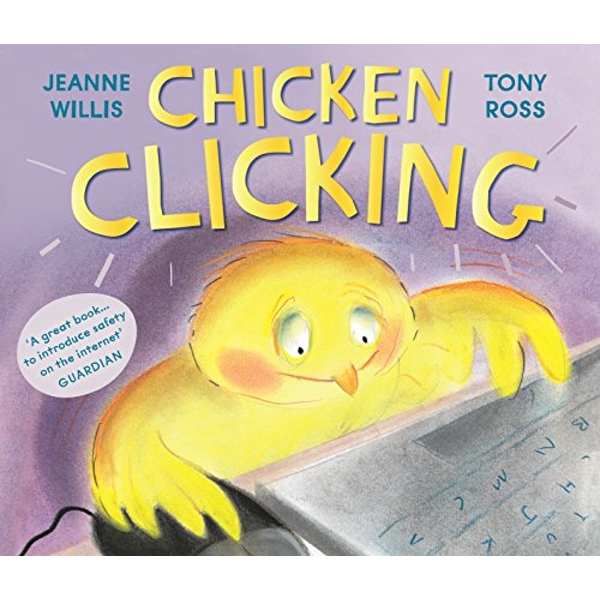 Chicken Clicking by Jeanne Willis (Paperback, 2015)