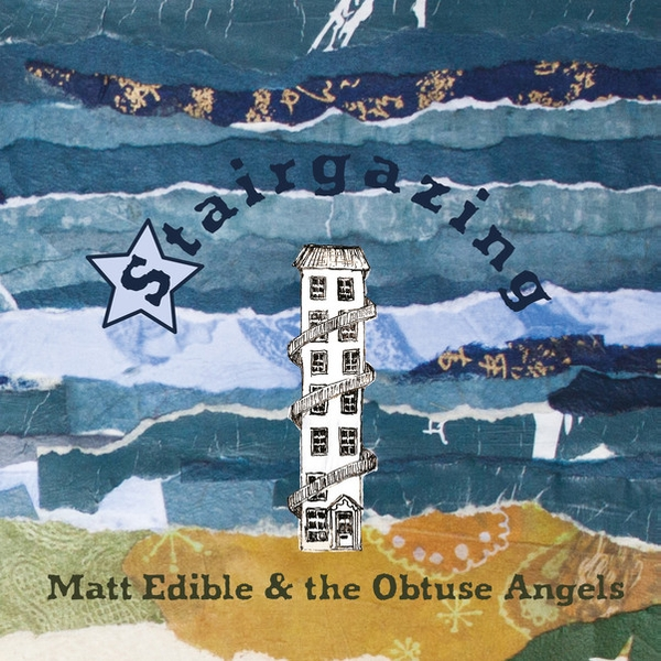 Matt Edible & The Obtuse Angels ‎- Stairgazing Vinyl