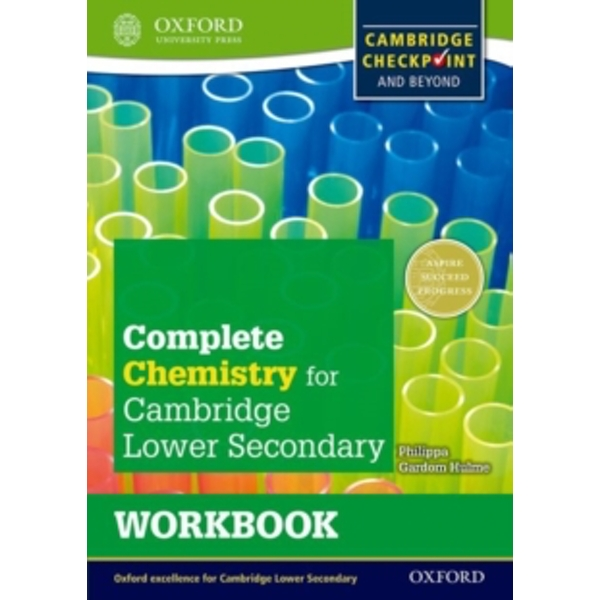 Complete Chemistry for Cambridge Secondary 1 Workbook : For Cambridge Checkpoint and beyond