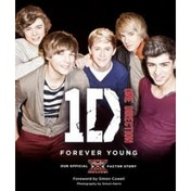 One Direction Forever Young Our Official X Factor Story