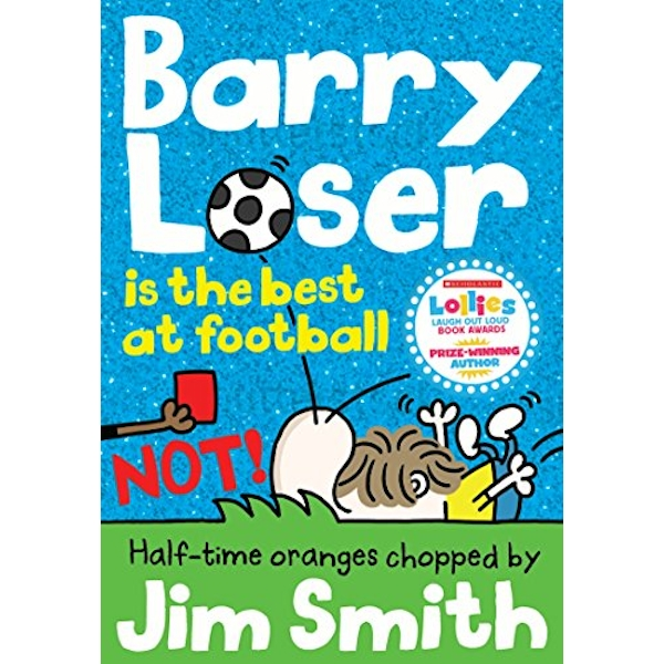 Barry Loser is the best at football NOT!  Paperback / softback 2018