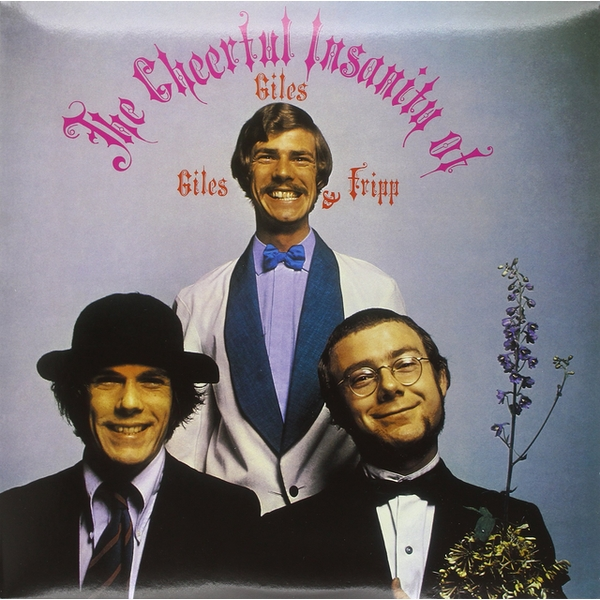 Giles. Giles & Fripp - The Cheerful Insanity Of... Vinyl