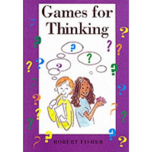 Games for Thinking by Robert Fisher (Paperback, 1997)