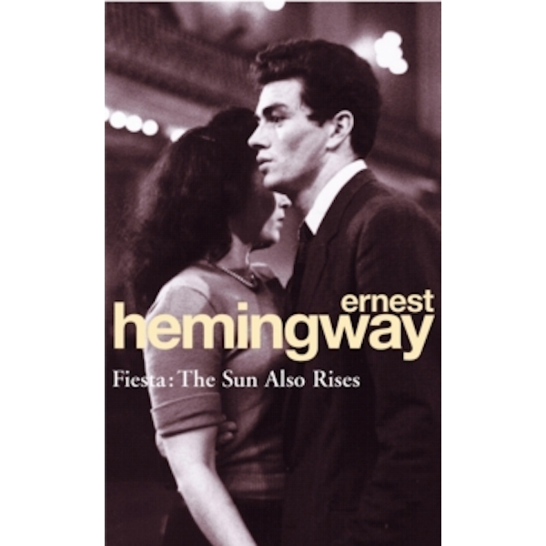 Fiesta: The Sun Also Rises by Ernest Hemingway (Paperback, 1994)