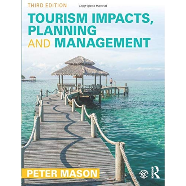Tourism Impacts, Planning and Management by Peter Mason (Paperback, 2015)