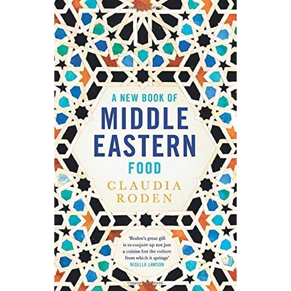A New Book of Middle Eastern Food by Claudia Roden (Paperback, 1986)