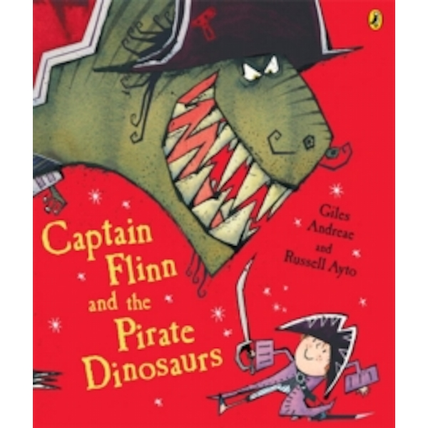 Captain Flinn and the Pirate Dinosaurs by Giles Andreae (Paperback, 2006)