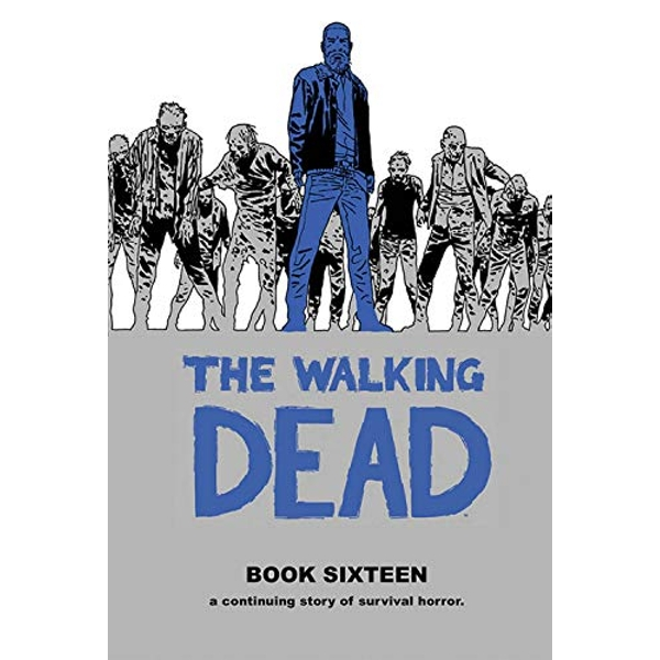 The Walking Dead Book 16