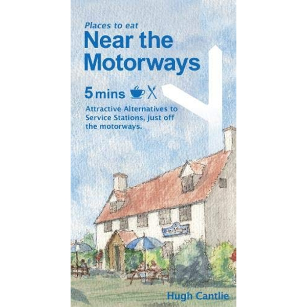 Near the Motorways Attractive alternatives to service stations Paperback / softback 2018