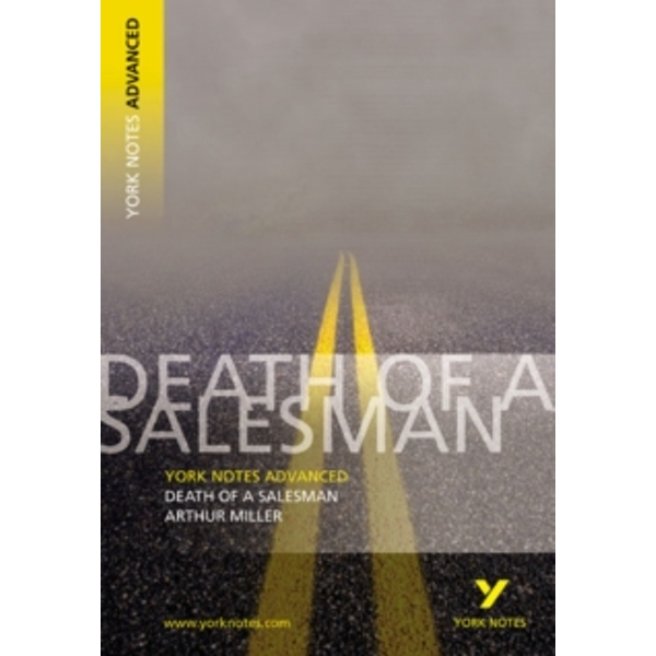 Death of a Salesman: York Notes Advanced by Adrian Page (Paperback, 2003)