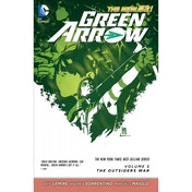 DC Comics Green Arrow Vol 5 The Outsiders War The New 52 Paperback