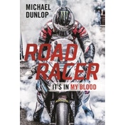 Road Racer : It's in My Blood Hardcover