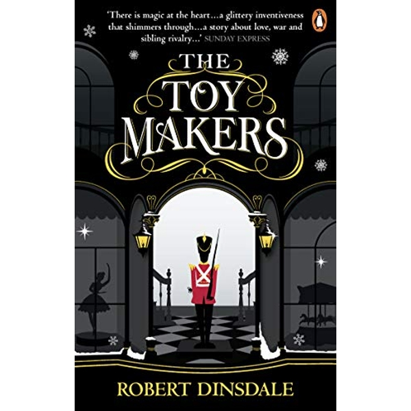 The Toymakers Dark, enchanting and utterly gripping' Paperback / softback 2018