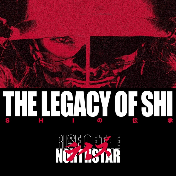 Rise Of The Northstar - The Legacy Of Shi (Limited Edition) Vinyl