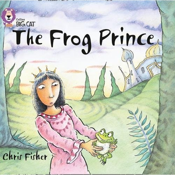 The Frog Prince: Band 00/Lilac (Collins Big Cat) by Chris Fisher (Paperback, 2011)