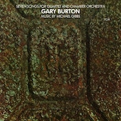 Gary Burton - Seven Songs for Quartet and Chamber Orchestra Vinyl
