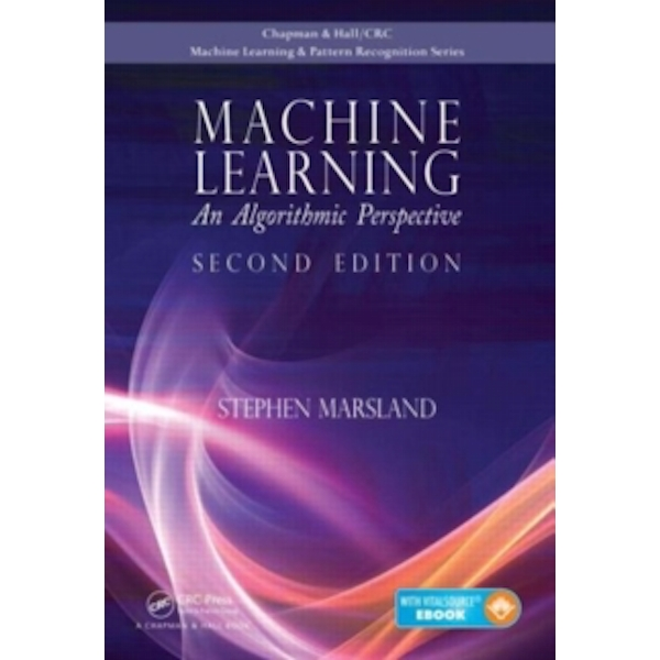Machine Learning: An Algorithmic Perspective by Stephen Marsland (Mixed media product, 2014)