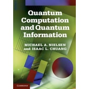Quantum Computation and Quantum Information: 10th Anniversary Edition by Michael A. Nielsen, Isaac L. Chuang (Hardback, 2010)