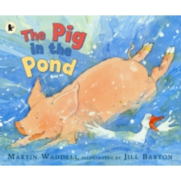 The Pig in the Pond by Martin Waddell (Paperback, 2006)