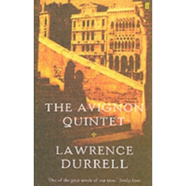 The Avignon Quintet: Monsieur, Livia, Constance, Sebastian and Quinx by Lawrence Durrell (Paperback, 2004)